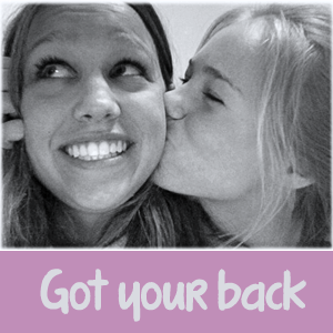 Got Your Back – loyal friendship