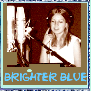 Brighter Blue – you make my day